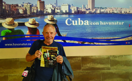 Fred Olness '66 and his wife, Judy, recently returned from a 10-day visit to Cuba, where Fred brought along the Fall 2016 Montanan.