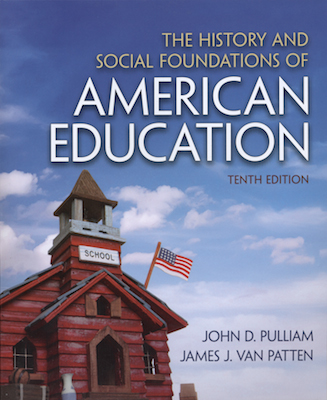 Book Cover: The History and Social Foundations of American Education, Tenth Edition