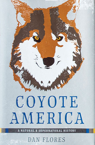 Coyote America: A Natural and Supernatural History cover