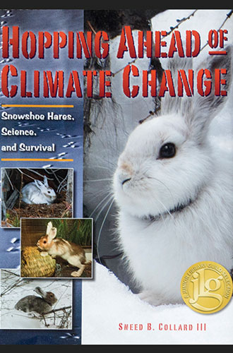 Hopping Ahead of Climate Change: Snowshoe Hares, Science, and Survival cover